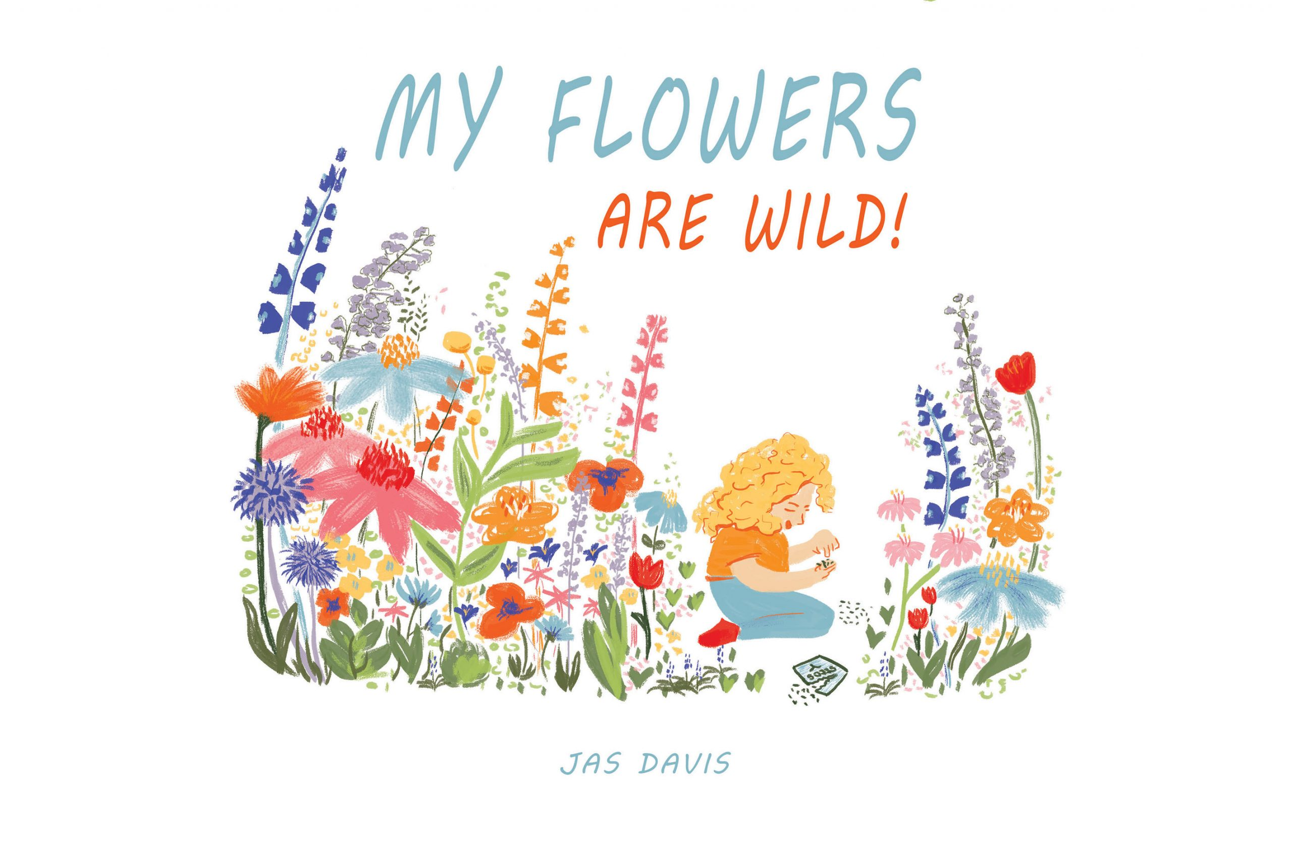 My Flowers Are Wild.jpg